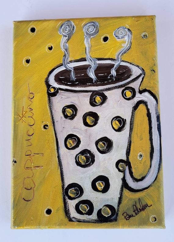 "Original acrylic painting/""Morning Cappucinno ""  kitchen decor/5x7 wall art"