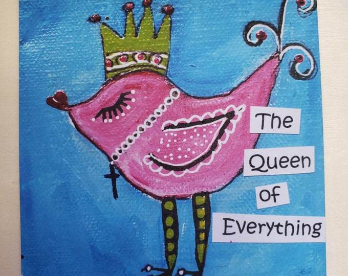"""Art MAGNET """" Queen of Everything """"from original mixed media - 3.75 x3.75 Small Gift idea - Happy Birthday Gift - Small art Fridge Magnet"""
