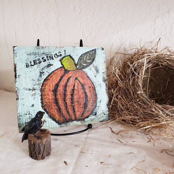 "Folk art Pumpkin ""Blessings"" /original acrylic painting on rustic wood/ Thanksgiving country decor / Fall shelf art for home or office"
