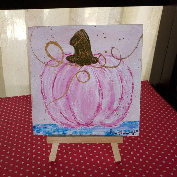 "Holiday Decor ""Pink Pumpkin "" /5""x5"" original acrylic painting on wood veneer panel /includes pine display easel/County Chic"