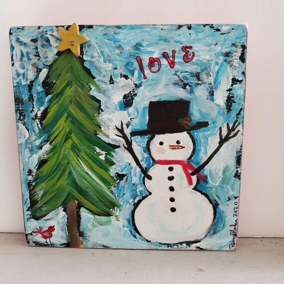 "Christmas ""love"" Snowman original acrylic artwork/6x6 home or office decor/small art on wood by Pam Blohm"