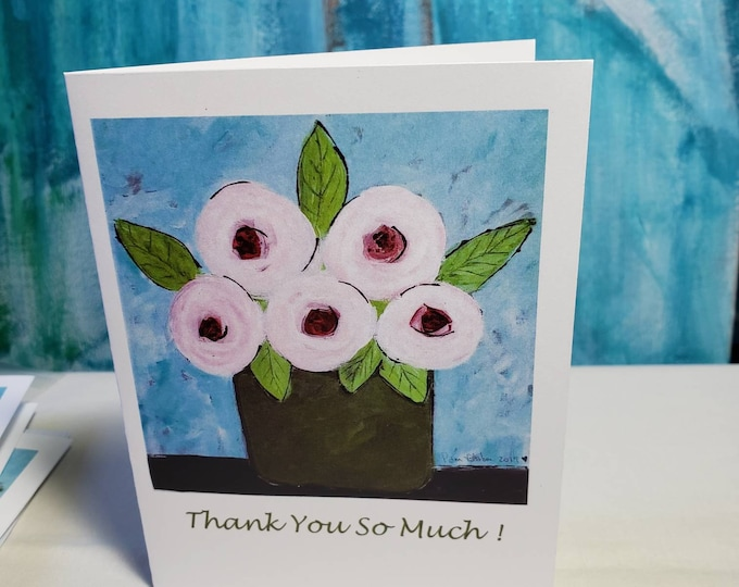 """PINK flowers artist  """"Thank You So Much"""" Notecards-set of 5 cards includes self adhesive envelopes"""