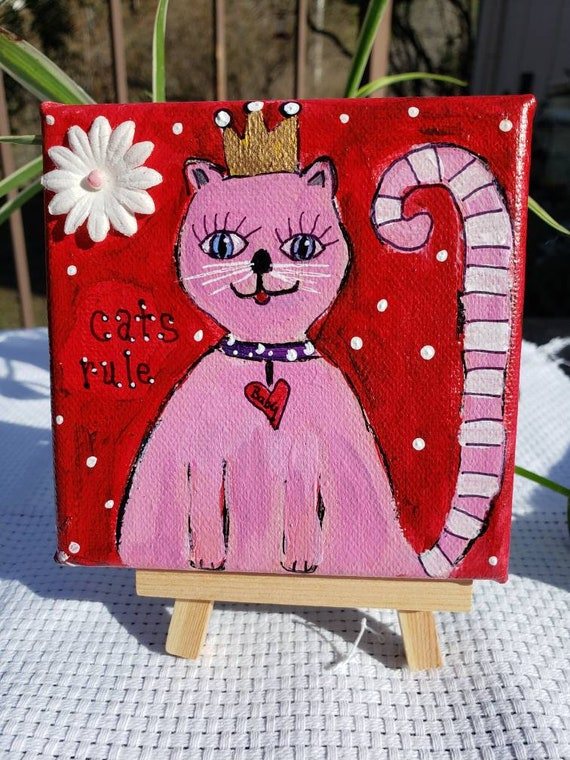 "Small Cat artwork ""Cats Rule"" / 4x4 Original acrylic painting /tiered tray decor/Pink art /Whimsical kitty Valentine gift idea"