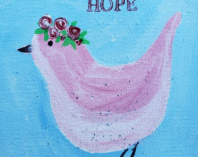 """Pink Bird  """"Hope""""  4×4 Original Acylic Painting  - small art canvas painting- Gifts under 25"""