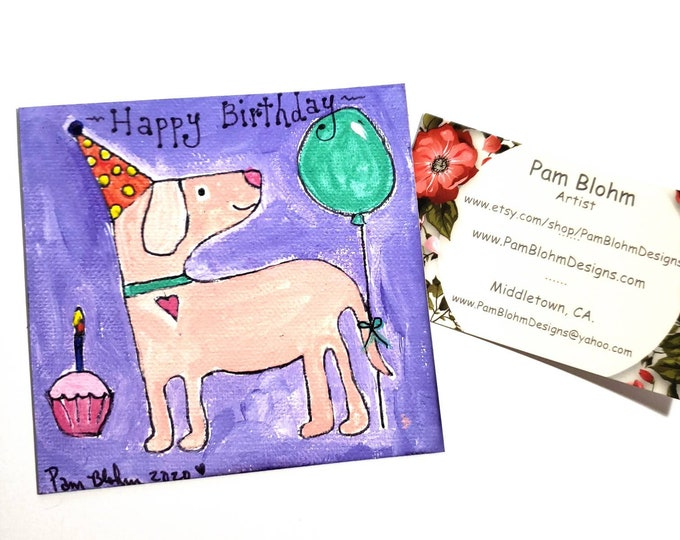 """Art MAGNET """"Happy Birthday Dog Art"""" kitchen small art -  Refrigerator art - metal surface decor -strong hold  magnetic -made in the USA"""