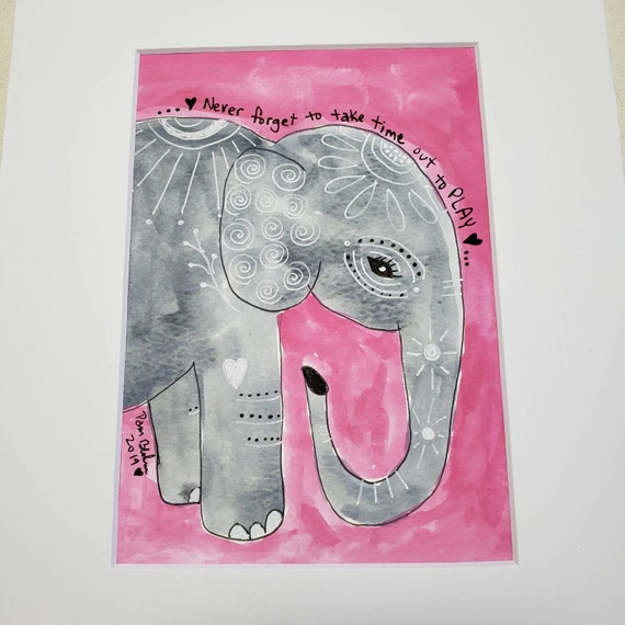 "Original watercolor and ink "" Never forget to take  time to play"" Elephant artwork /8x10 wall art / kids room decor"