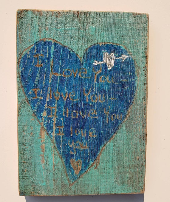 """Rustic / Primative art / """"I love You"""" farmhouse decor/  4.75 x 6.5"""" Redwood Sign/ Handpainted and Etched /One of a kind Heart Art"""