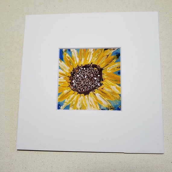 "Artist PRINT of original acrylic painting by artist Pam Blohm/ "" Sunflower"" art print in 8x8 mat / flower art / floral art"