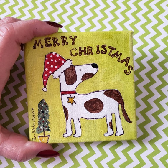 "Small Art Holiday Gift idea/ 4x4 Dog Lovers ""Merry Christmas"" / Home & Office Decor / customize your own"