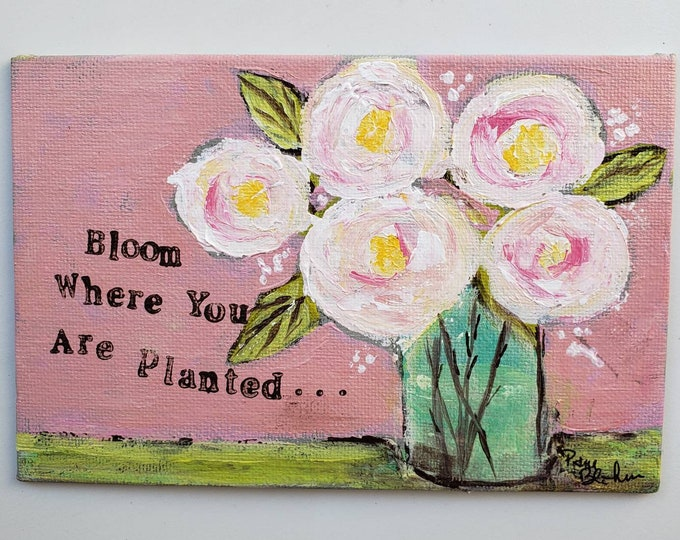 """Small art """"Bloom where you are Planted"""" -4x6 abstract roses original acrylic painting. Vintage style on canvas PANEL"""