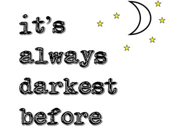 It's Always Darkest Before The Dawn Instant Download Wall Art