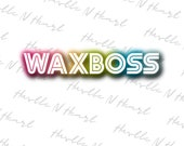 Wax Boss PNG Digital Download File, Print And Cut File, Sublimation Design, Rainbow, Neon, Instant Download, COMMERCIAL USE