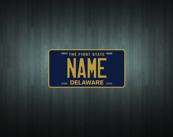 Custom Delaware Style License Plate (choose your text, size, material)