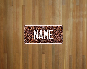 Custom Coffee Style License Plate (choose your text, color, size, material)