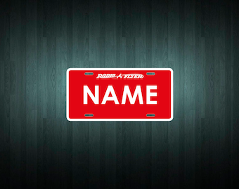 Custom Radio Flyer Style License Plate (choose your text, size, material)