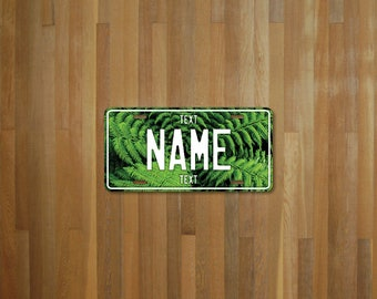 Personalised Fern License Plate (choose your text, color, size, material)