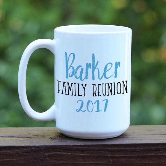 family reunion coffee mug coffee cup custom coffee mug etsy