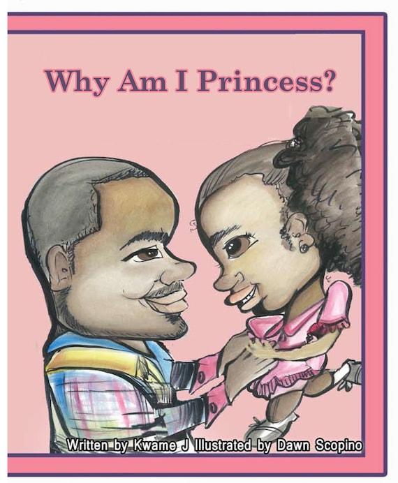 Why Am I a Princess Book