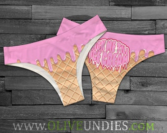 2b0ce78883a05e Lick Me Till Ice Cream   Sexy Food Undies