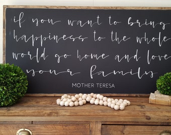 If You Want To Bring Happiness To The Whole World Framed Sign 2'x4' Mother Teresa Quote Inspirational Handpainted Wood Sign