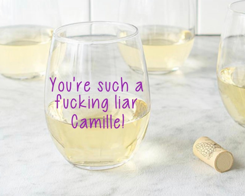 RHOBH bravo wine glass real housewives funny gift Bravo Gifts You/'re such a f -ing liar Camille funny glass bravo, bravo mom wine