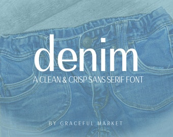 Denim - Sleek Sans Serif Font - Classic - Blogger Logo - Wordpress - Invitation -  Wedding Font - Modern - Opentype - Digital font download