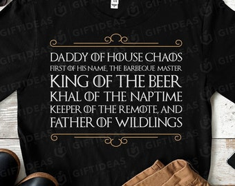 7d2936cb Father of Wildlings Game of Thrones Shirt. Game of Throne Dad Gift for Him.  Daddy of House Chaos Tee. Game of Thrones Fathers Day Gift Idea.