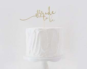 Bride to Be Cake Topper, Wedding Shower Cake Topper, Glitter Wedding Cake Topper