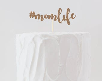 Hashtag Momlife Double Sided Glitter #momlife Cake Topper