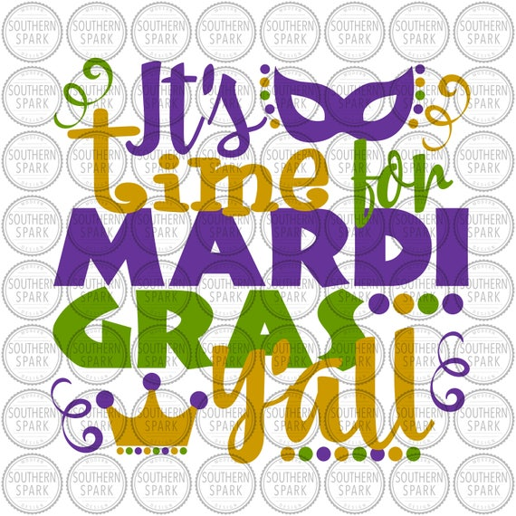 Get It's Mardi Gras Yall! Svg Dxf Png Eps SVG