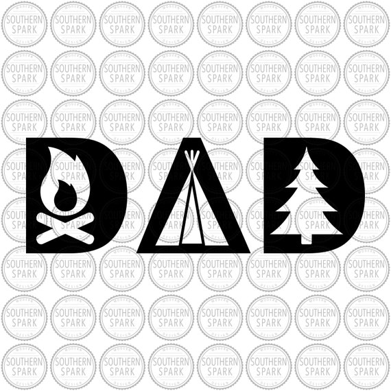 Camping Dad Father S Day Svg Png Eps Pdf Jpg Dxf Etsy
