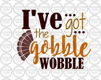Thanksgiving svg png eps pdf Gobble Wobble
