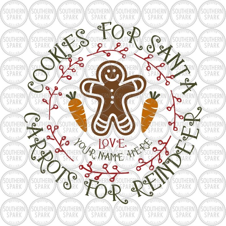 Cookies For Santa Carrots For Reindeer Christmas Svg Png Eps Pdf Jpg Dxf