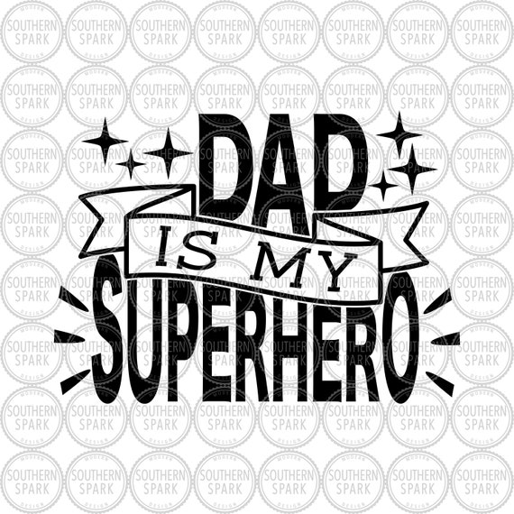 Free Here's a fun superhero dad father's day gift kids can make on their own for their dad. Father S Day Svg Dad Is My Superhero Svg Dad Svg Etsy SVG, PNG, EPS, DXF File