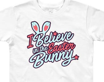 Youth - I believe in the Easter Bunny T-Shirt - Easter Shirt - Youth Short Sleeve T-Shirt Funny Boys Tshirt Girls Shirt