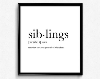 Siblings Definition College Dorm Girl Dictionary Art Minimalist Poster Funny Definition Print Dorm Decor Wedding Gift Office Decor