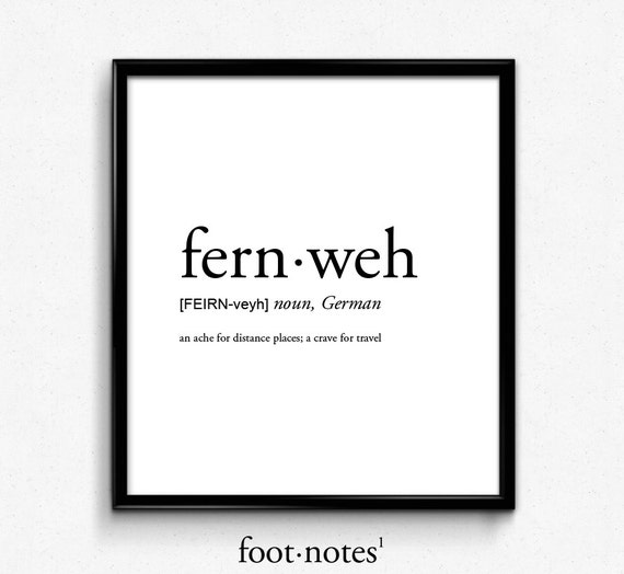 Definizione Di Fernweh Romantico Amore Dizionario Stampa Etsy
