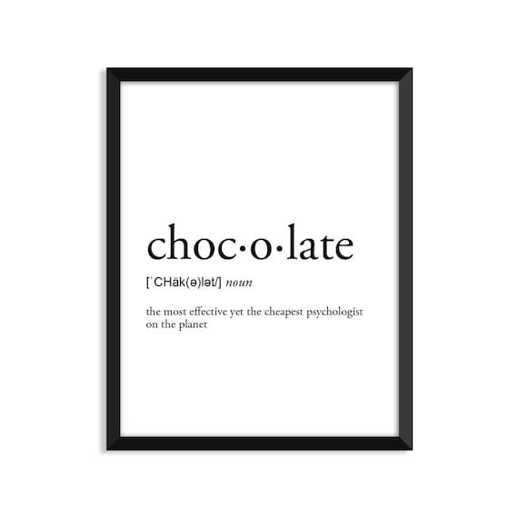 Chocolate definition, romantic, dictionary art print, office decor,  minimalist poster, funny definition print, definition poster, quotes