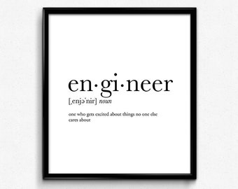 Engineer gifts, engineer definition, dictionary art print, dictionary art, office decor, minimalist poster, funny definition, poster, quotes