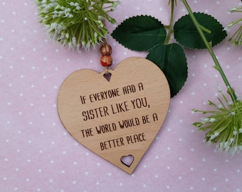 SISTER Gift Plaque, Rustic Heart Wooden Sign, If Everyone had a Sister like You, Birthday / Christmas gift for my Sister, Thanks Sis