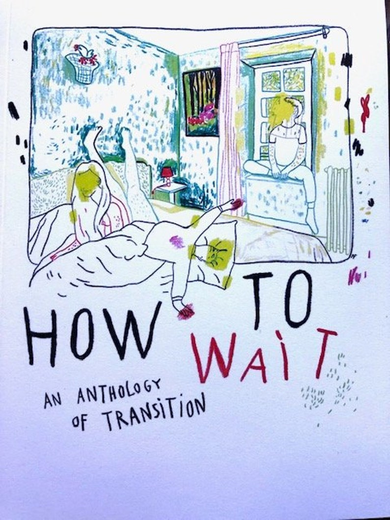 How to Wait: An Anthology of Transition image 0
