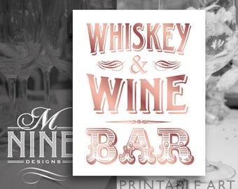 WHISKEY & WINE BAR Sign Printables | Wine Party Speakeasy Party Bar Sign Downloads | Rose Gold Vintage Roaring 20s Wedding BWRG97