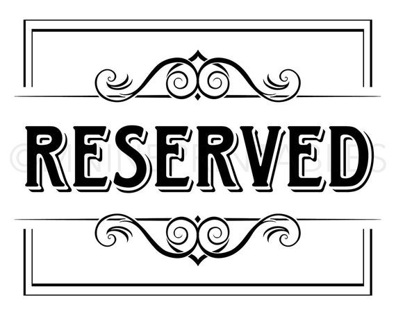 graphic about Printable Reserved Sign identified as Occasion Printable \