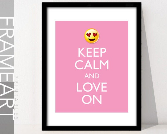 Keep Calm and Love On Emoji Art, Frame Art Printable Quote, Love Printable,  Home Décor, Wall Décor, Love Quote 3
