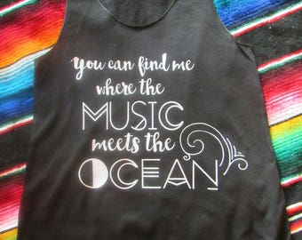 79d3b2f2ef303d You can find me where the music meets the ocean  Country girl tank
