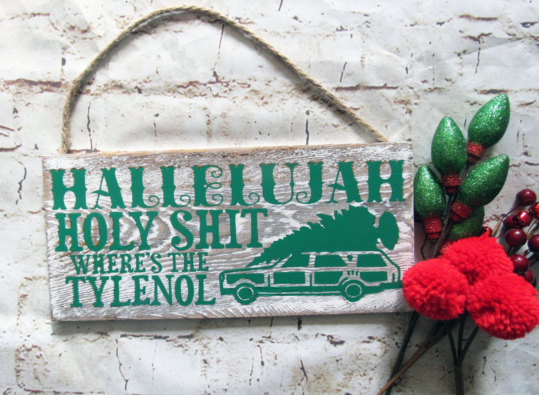 Christmas Vacation Hallelujah.National Lampoons Christmas Vacation Sign Hallelujah Holy