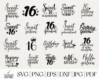 Sweet 16 SVG Bundle - Commercial Use - Sweet 16 SVG Quote - Sweet 16 Squad svg - Sweet 16 - Sweet 16 In Quarantine SVG - 16 Years - SWEET16