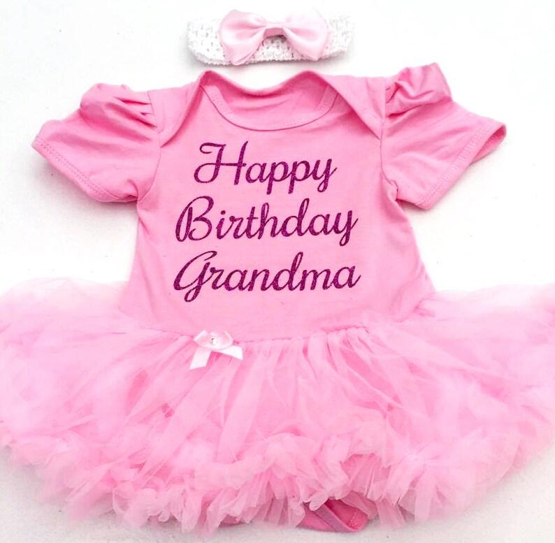 d378954133e Happy Birthday Grandma Baby Girl s Tutu Romper Cute Party