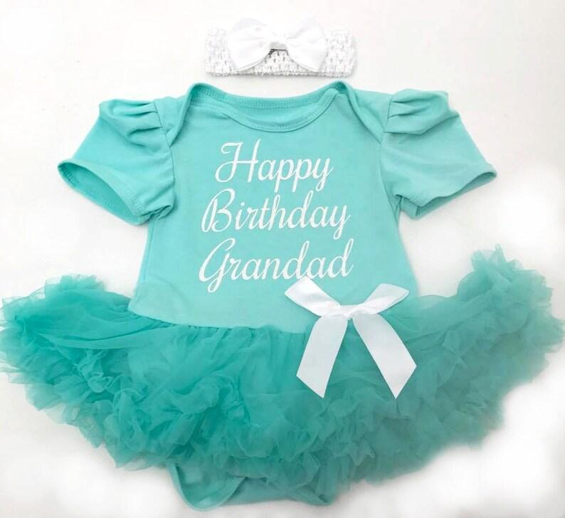 db424afd2c3d Happy Birthday Grandad Daddy Baby Girl s Tutu Romper Cute
