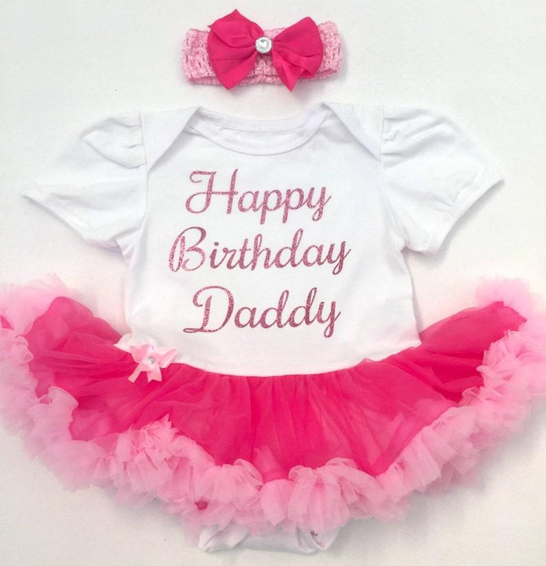 35ec02c72ce Happy Birthday Daddy Baby Girl s Tutu Romper Cute Party